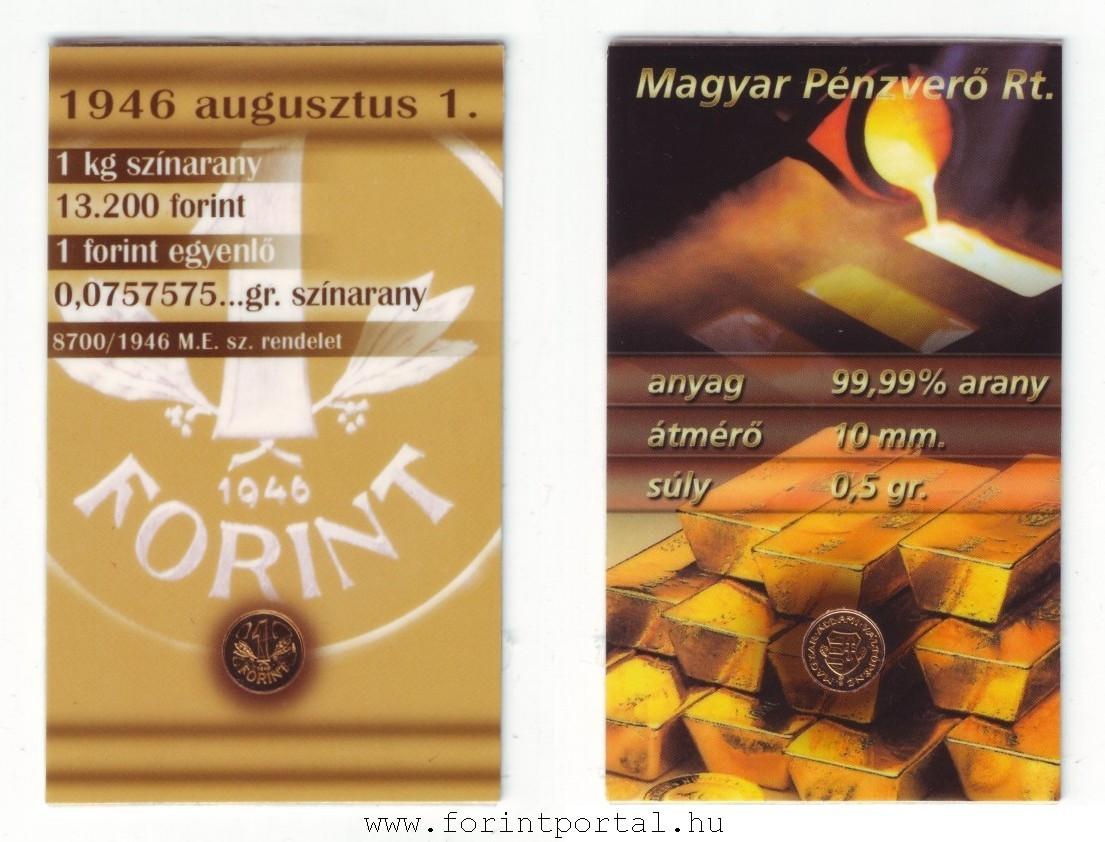 http://www.forintportal.hu/hirek/mini_1-forintos_ermek/mini_1-forintos_ermek_1946-os_mini_aranyerme_plasztik_kartyaban1.jpg