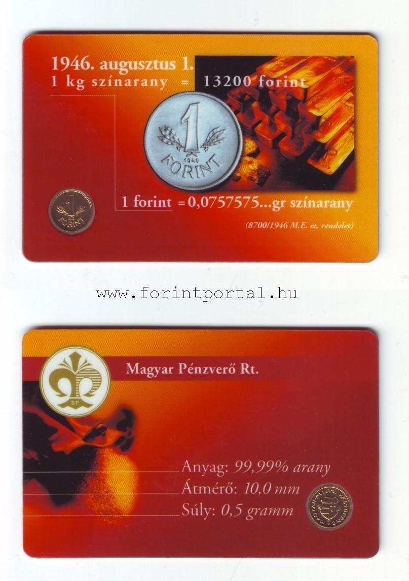 http://www.forintportal.hu/hirek/mini_1-forintos_ermek/mini_1-forintos_ermek_1946-os_mini_aranyerme_plasztik_kartyaban2.jpg