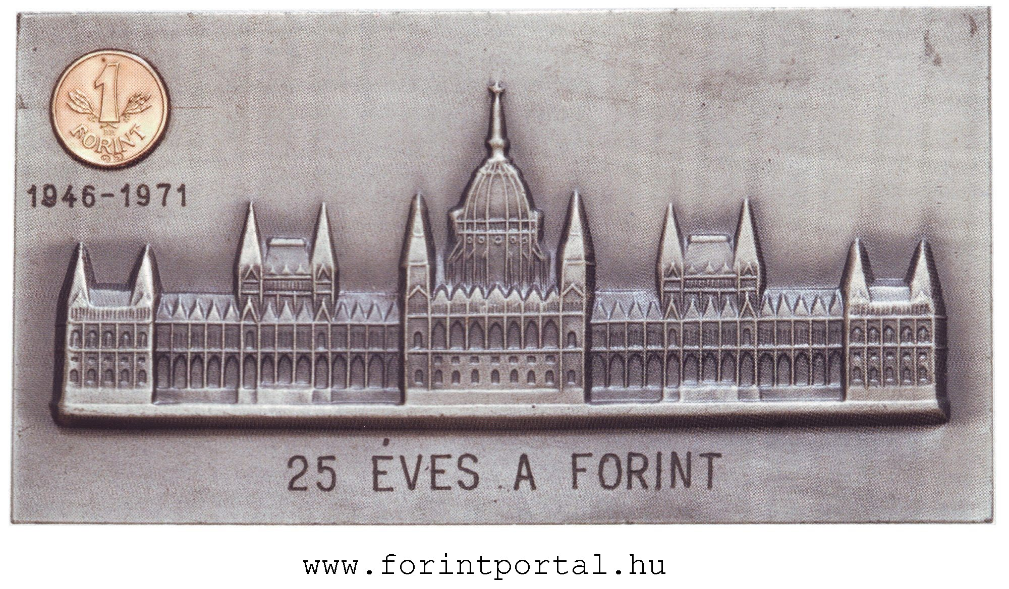 http://www.forintportal.hu/hirek/mini_1-forintos_ermek/mini_1-forintos_ermek_25_eves_a_forint_plakett_disztokban_mini_aranyermevel3.jpg