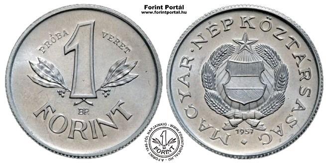 http://www.forintportal.hu/ritkasagkatalogus/1_forint/www_forintportal_hu_1957_1forint_probaveret.jpg