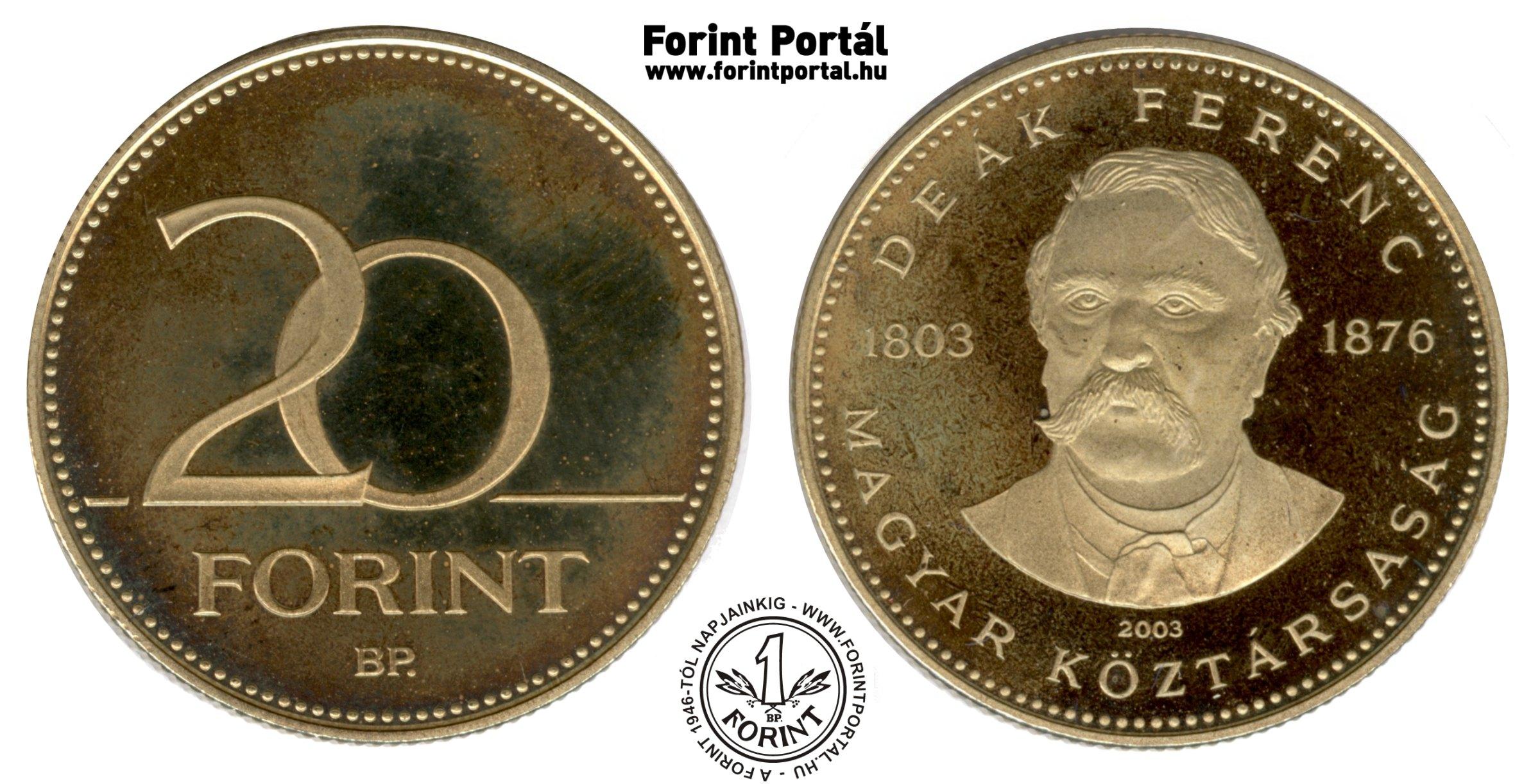 http://www.forintportal.hu/ritkasagkatalogus/20_forint/www_forintportal_hu_2003_20forint_deak_emlek_pp.jpg